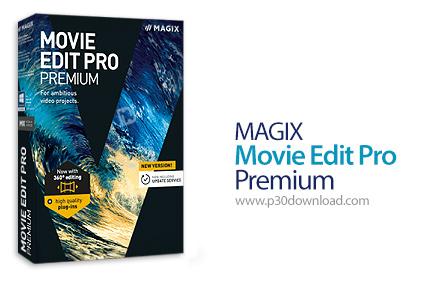 دانلود MAGIX Movie Edit Pro 2017 Premium v16.0.3.64 x64 - نرم افزار ویرایش فایل های ویدئویی