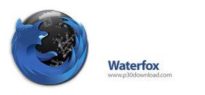 دانلود Waterfox v52.0.1 + Cyberfox v52.0 x64 - نرم افزار مرورگر واترفاکس و سایبرفاکس (فایرفاکس 64 بیتی)